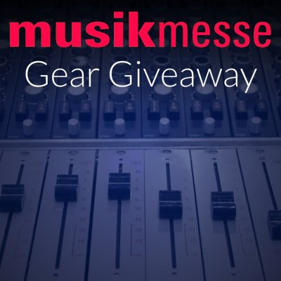 Musikmesse 2017 Giveaway