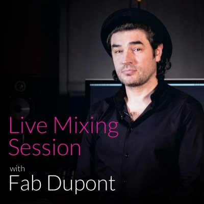 Live Mixing Session with Fab Dupont
