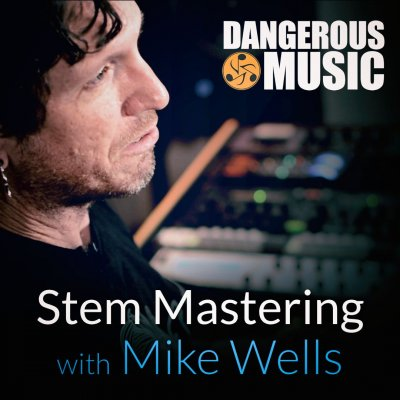 Stem Mastering Seminar with Mike Wells