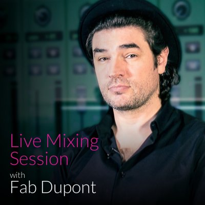 Mix Session with Fab Dupont