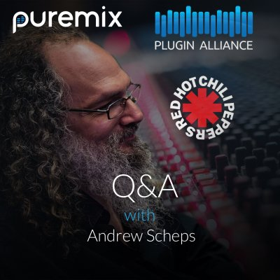 Andrew Scheps Q&A - RHCP Mix Contest Wrapup