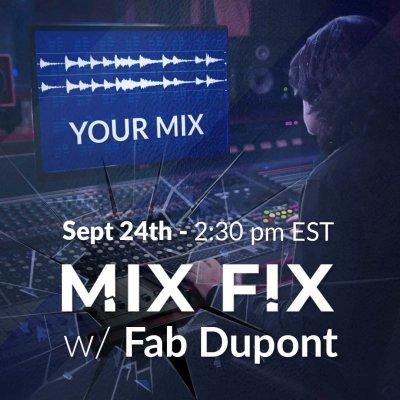 Mix Fix w/ Fab Dupont