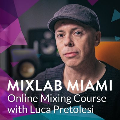 MixLab Miami EDM Mixing Course
