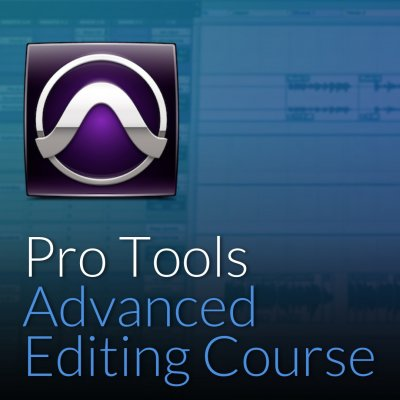 Pro Tools Advanced Editing