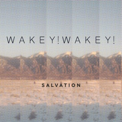 Salvation - Wakey! Wakey!