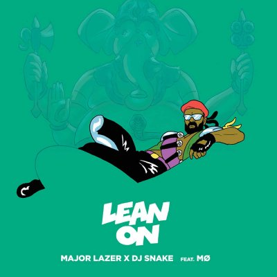 Somebody to Lean On - M. Lazer & DJ Snake