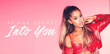Ariana Into You
