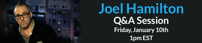Joel Hamilton Live Q&A February 7th @ 1pm EDT