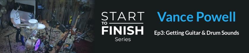 Vance Powell Start To Finish Series Ft Illiterate Light