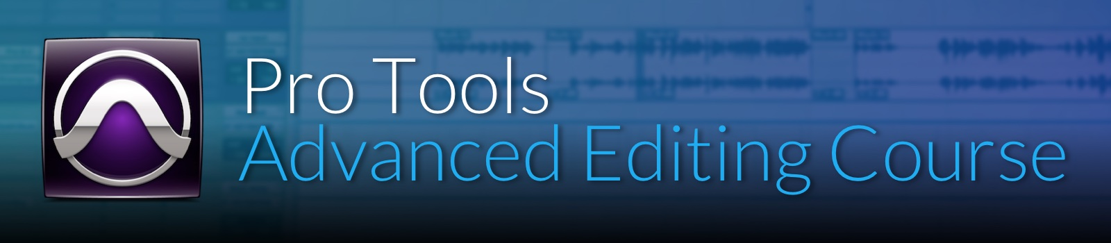 Advanced Editing with Pro Tools Course by pureMix.net